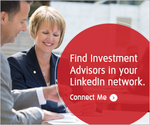 Find an Investment Advisor from your LinkedIn Network.